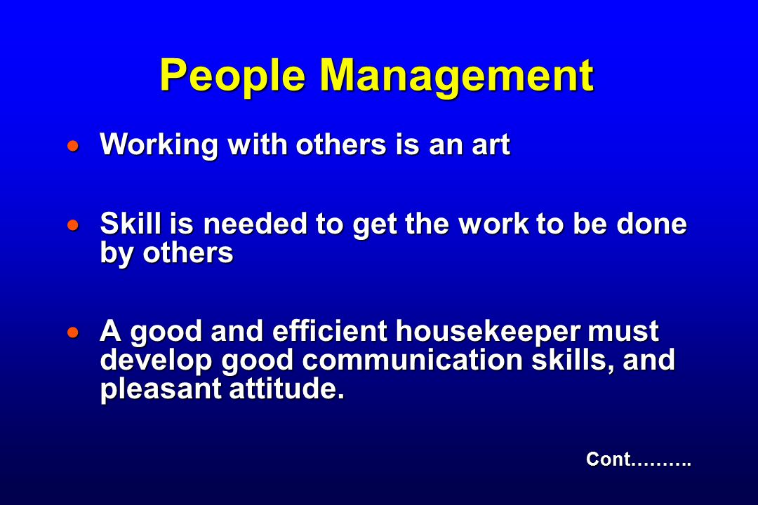 People Management Working with others is an art
