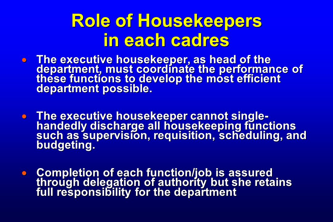 Role of Housekeepers in each cadres