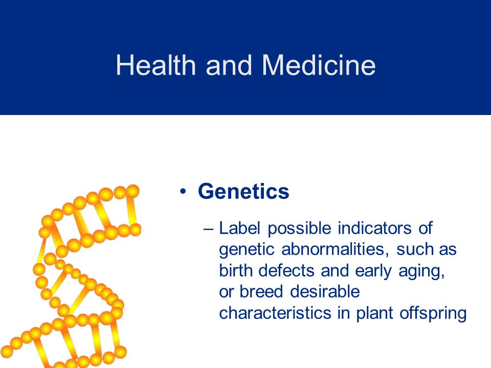 Health and Medicine Genetics
