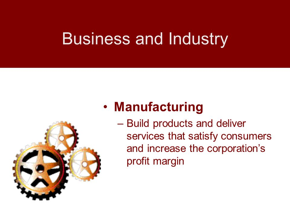 Business and Industry Manufacturing