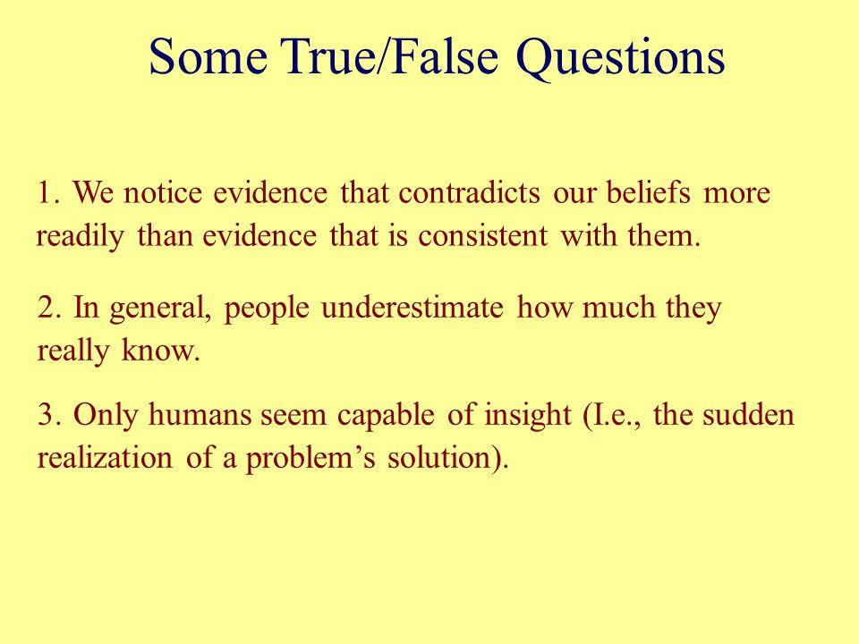 Some True/False Questions