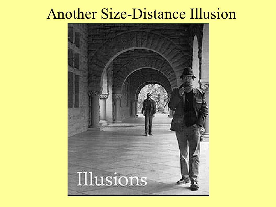 Another Size-Distance Illusion