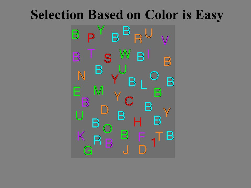 Selection Based on Color is Easy
