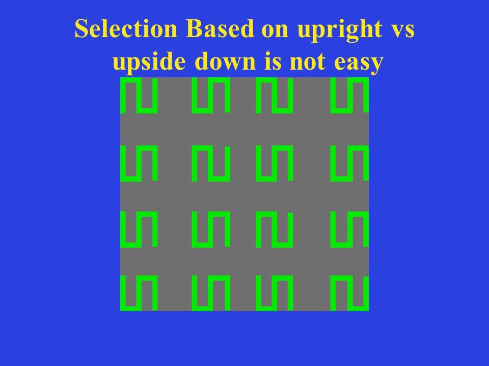 Selection Based on upright vs