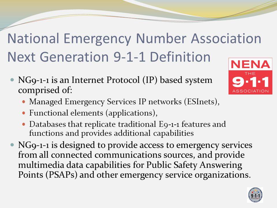 National Emergency Number Association Next Generation 9-1-1 Definition