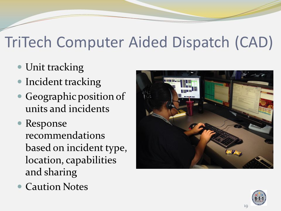 TriTech Computer Aided Dispatch (CAD)