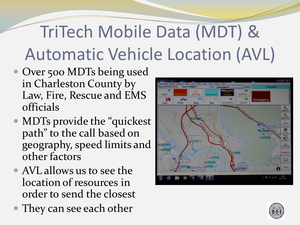 TriTech Mobile Data (MDT) & Automatic Vehicle Location (AVL)