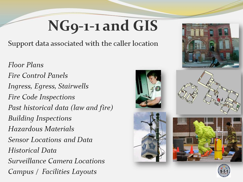 NG9-1-1 and GIS Support data associated with the caller location
