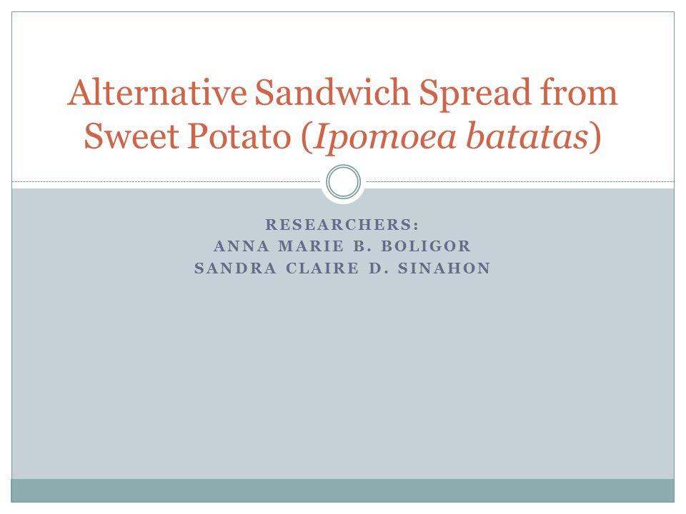 Alternative Sandwich Spread from Sweet Potato (Ipomoea batatas)