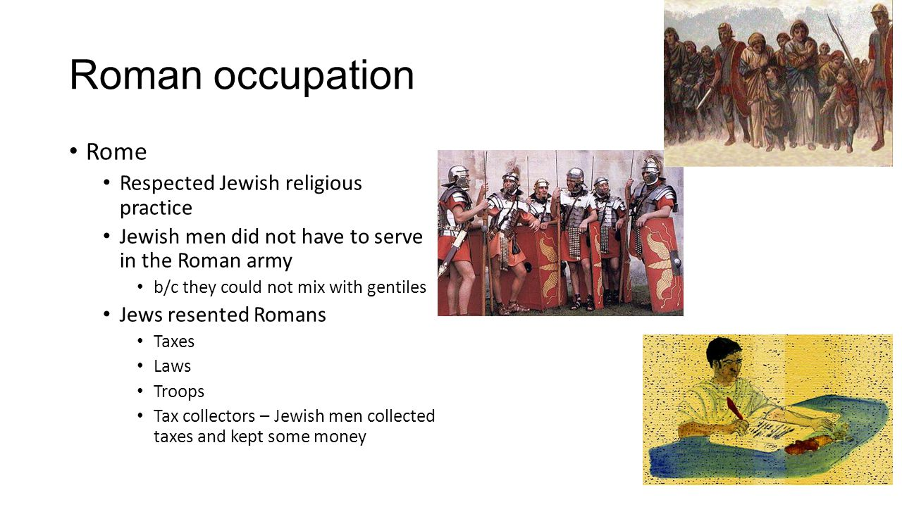 Roman occupation Rome Respected Jewish religious practice