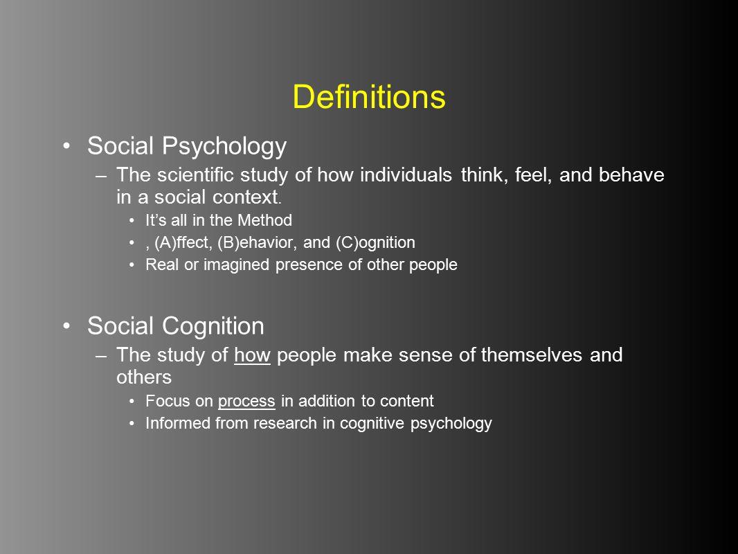 Definitions Social Psychology Social Cognition