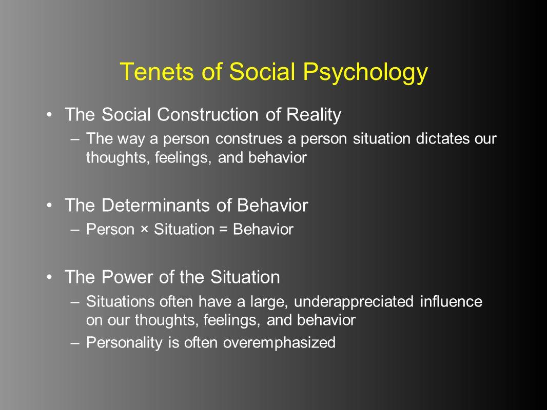 Tenets of Social Psychology