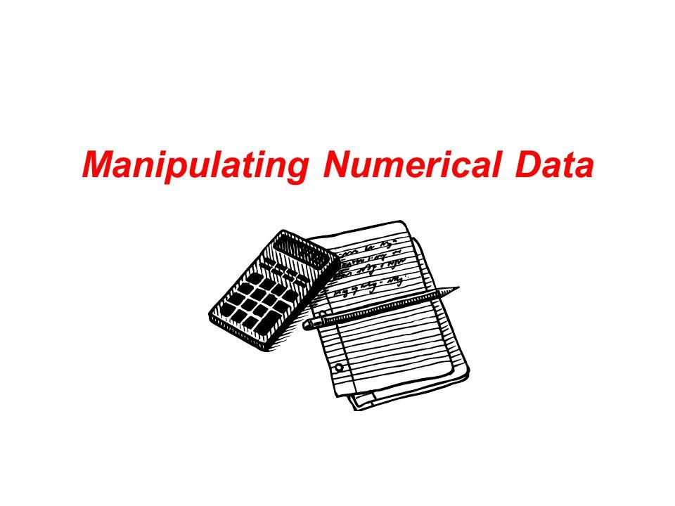 Manipulating Numerical Data