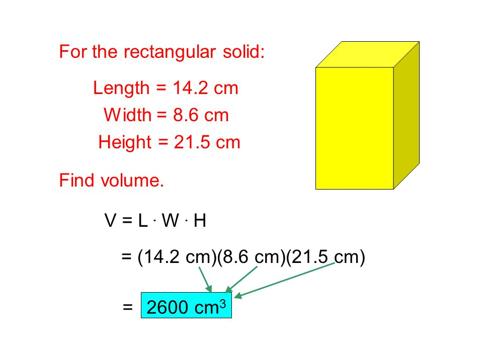For the rectangular solid: