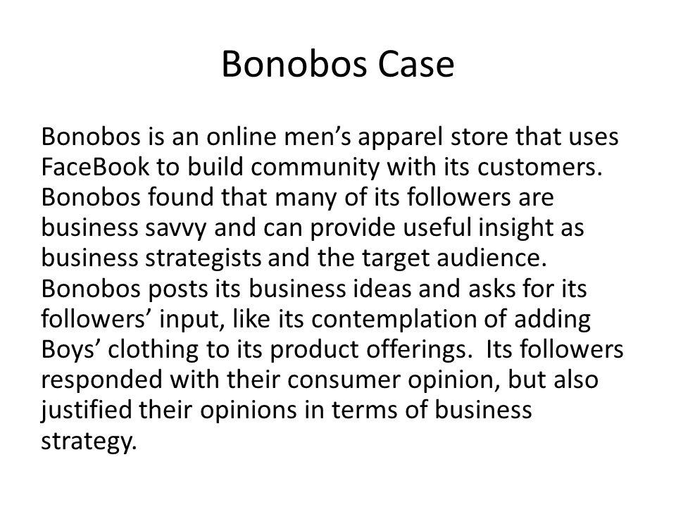 Bonobos Case