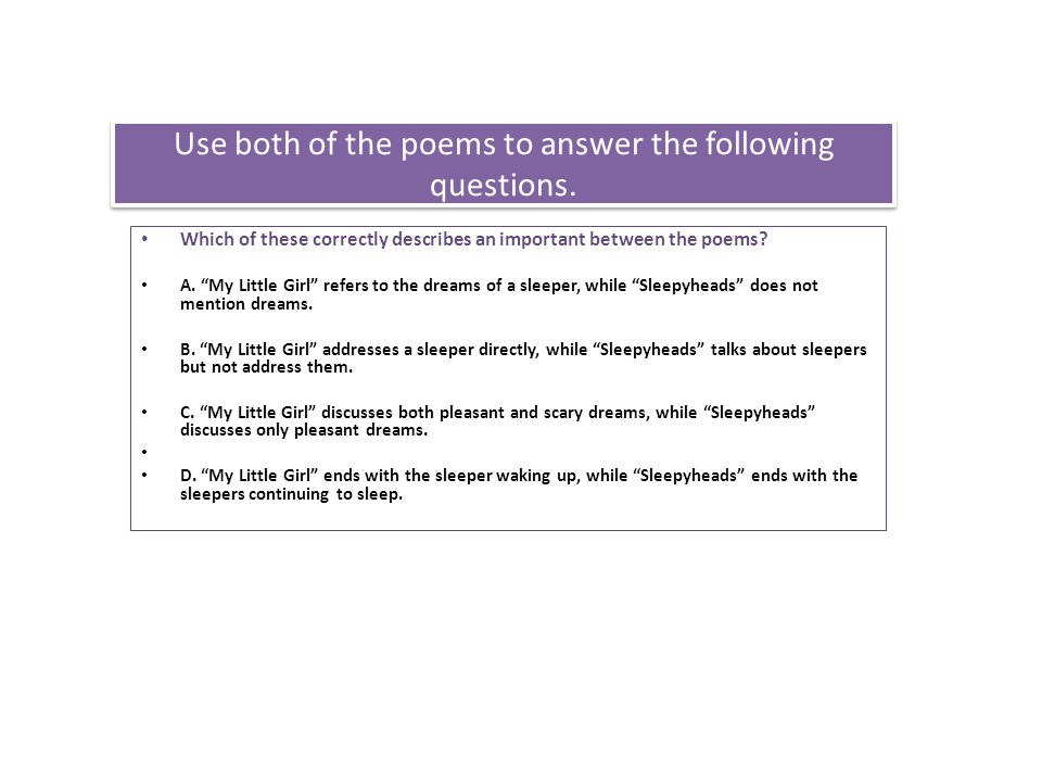Use both of the poems to answer the following questions.