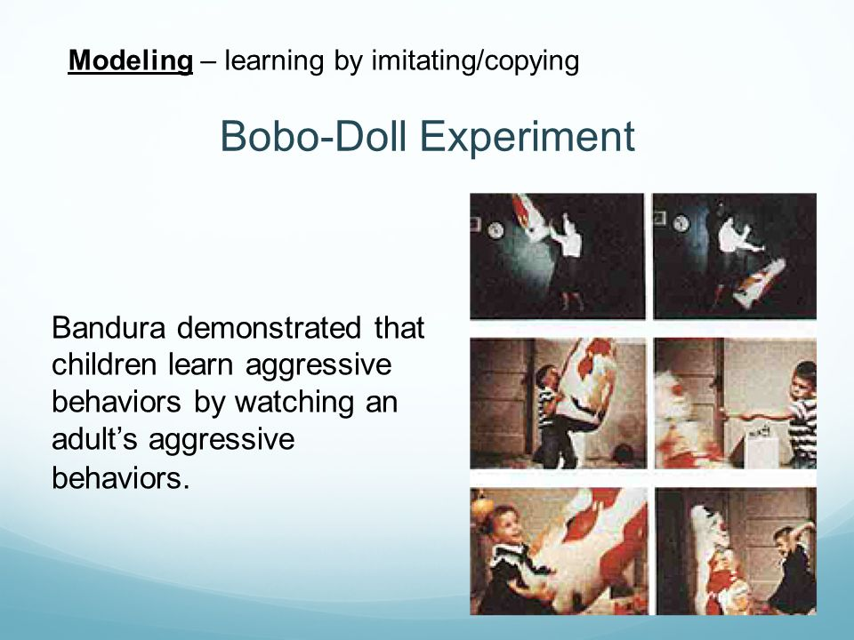 Modeling – learning by imitating/copying