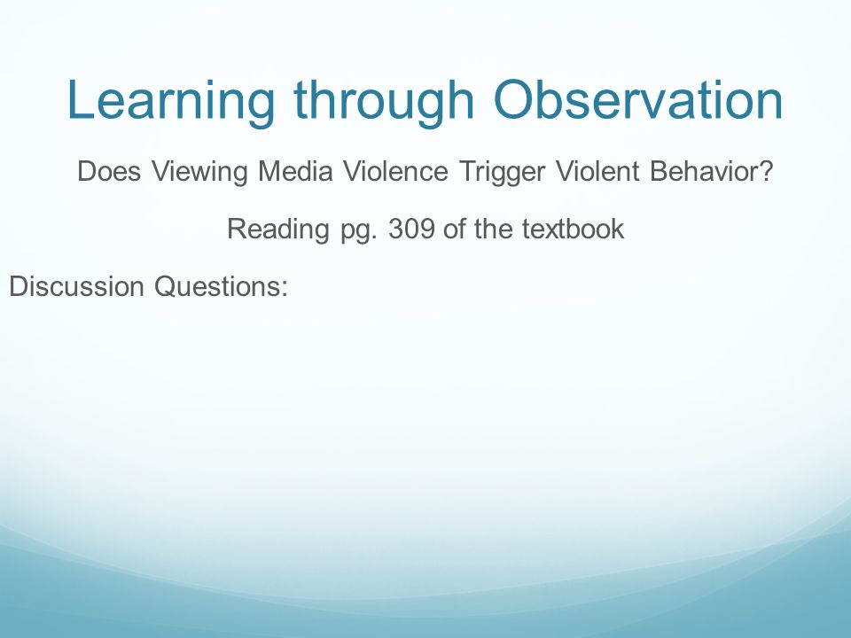 Learning through Observation