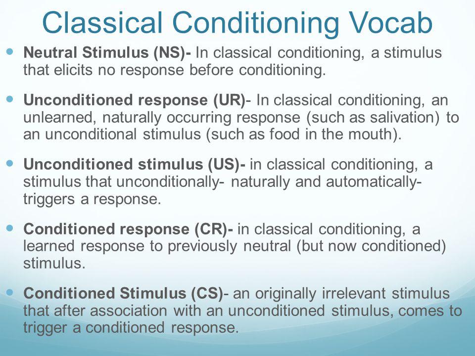 Classical Conditioning Vocab