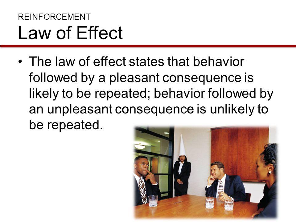 REINFORCEMENT Law of Effect