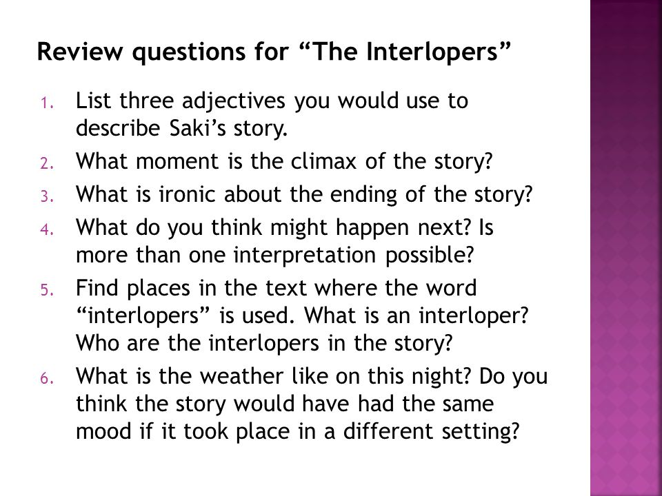 Review questions for The Interlopers