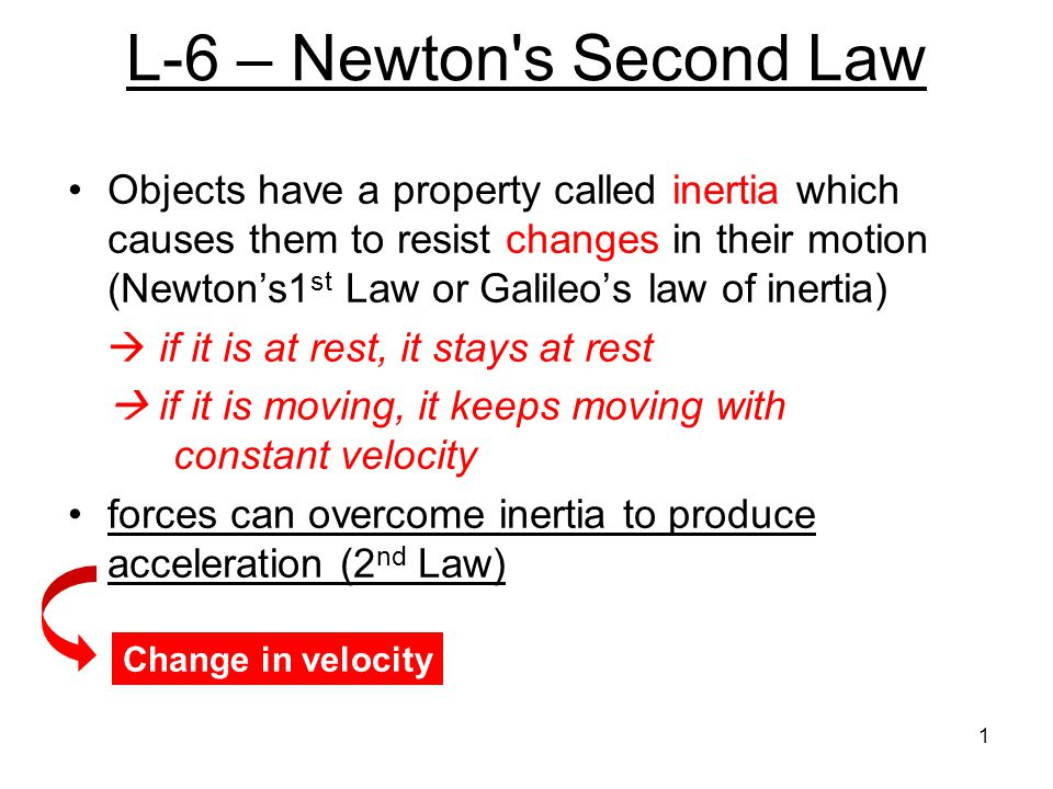 L-6 – Newton s Second Law