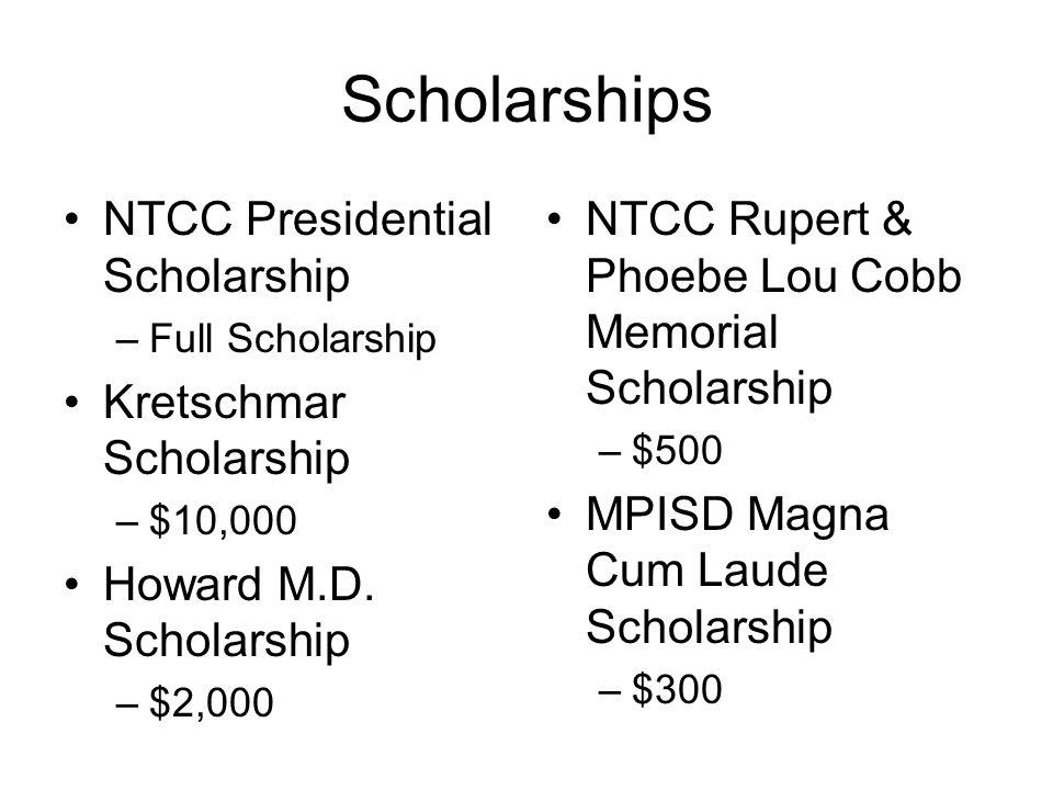 Scholarships NTCC Presidential Scholarship Kretschmar Scholarship