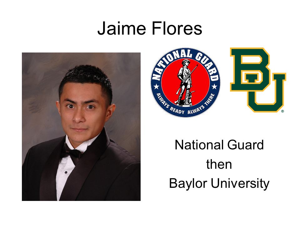 National Guard then Baylor University