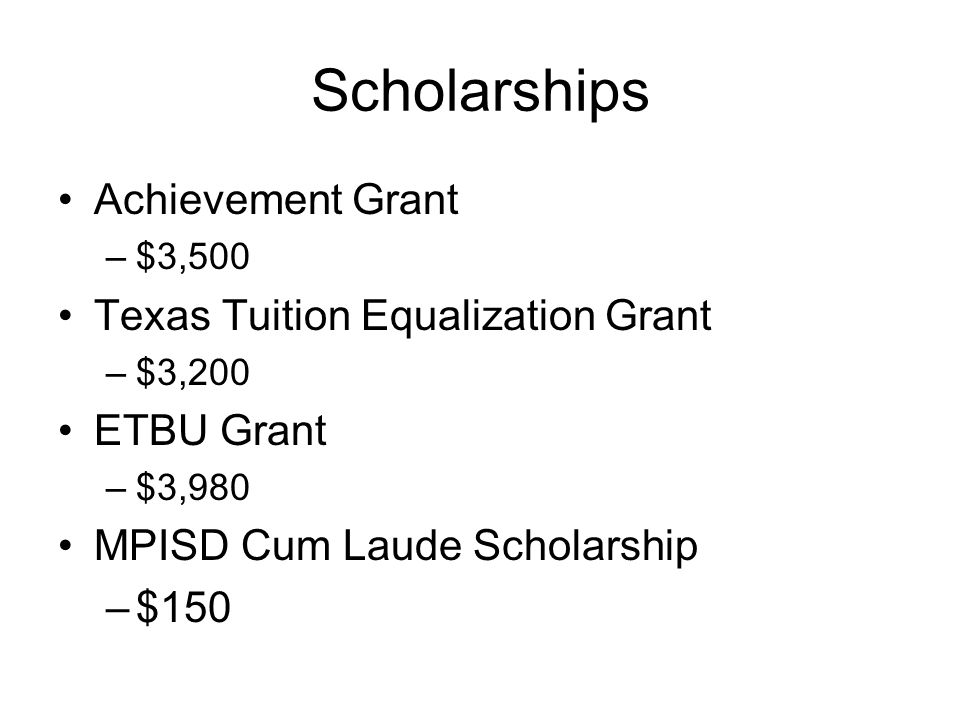 Scholarships Achievement Grant Texas Tuition Equalization Grant