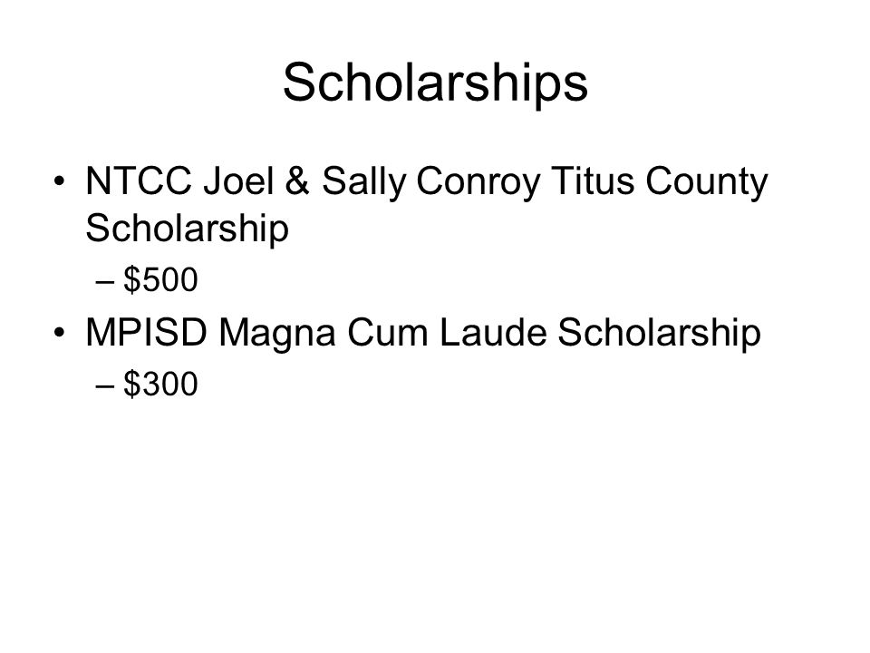 Scholarships NTCC Joel & Sally Conroy Titus County Scholarship
