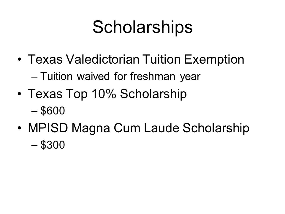 Scholarships Texas Valedictorian Tuition Exemption