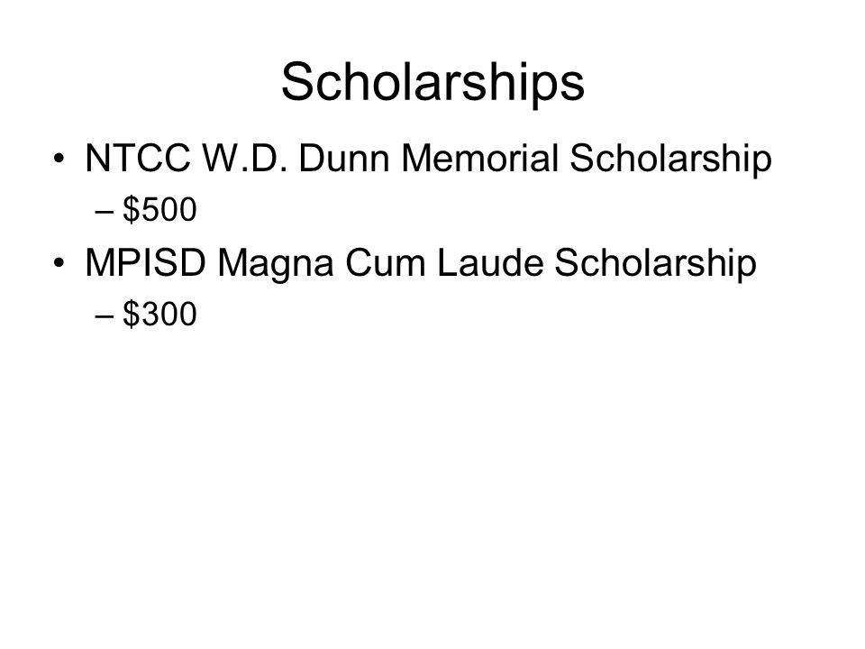 Scholarships NTCC W.D. Dunn Memorial Scholarship