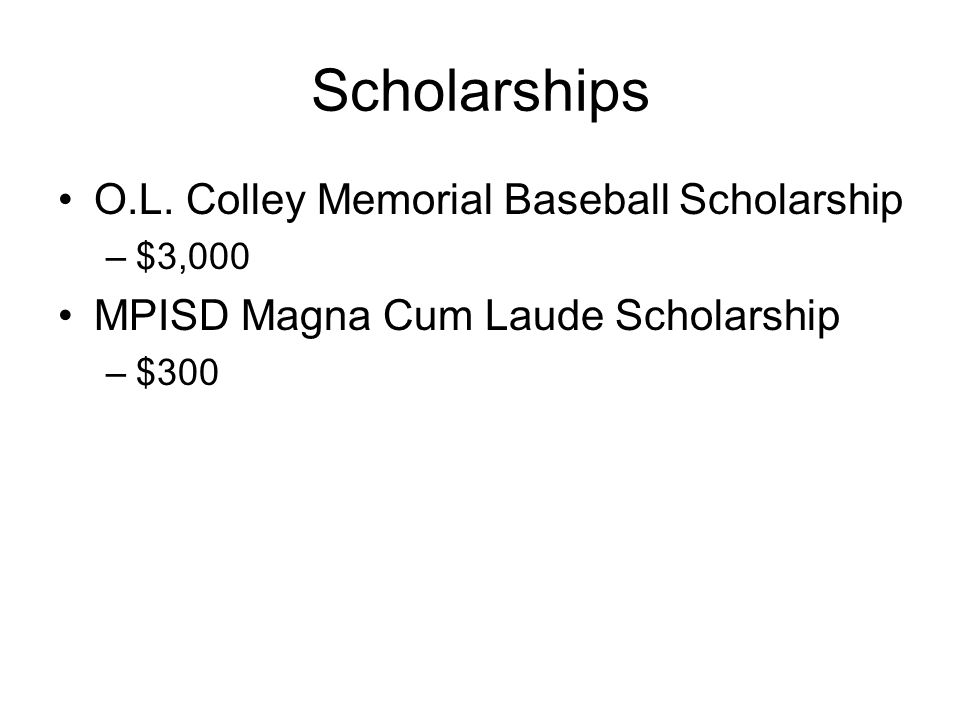 Scholarships O.L. Colley Memorial Baseball Scholarship