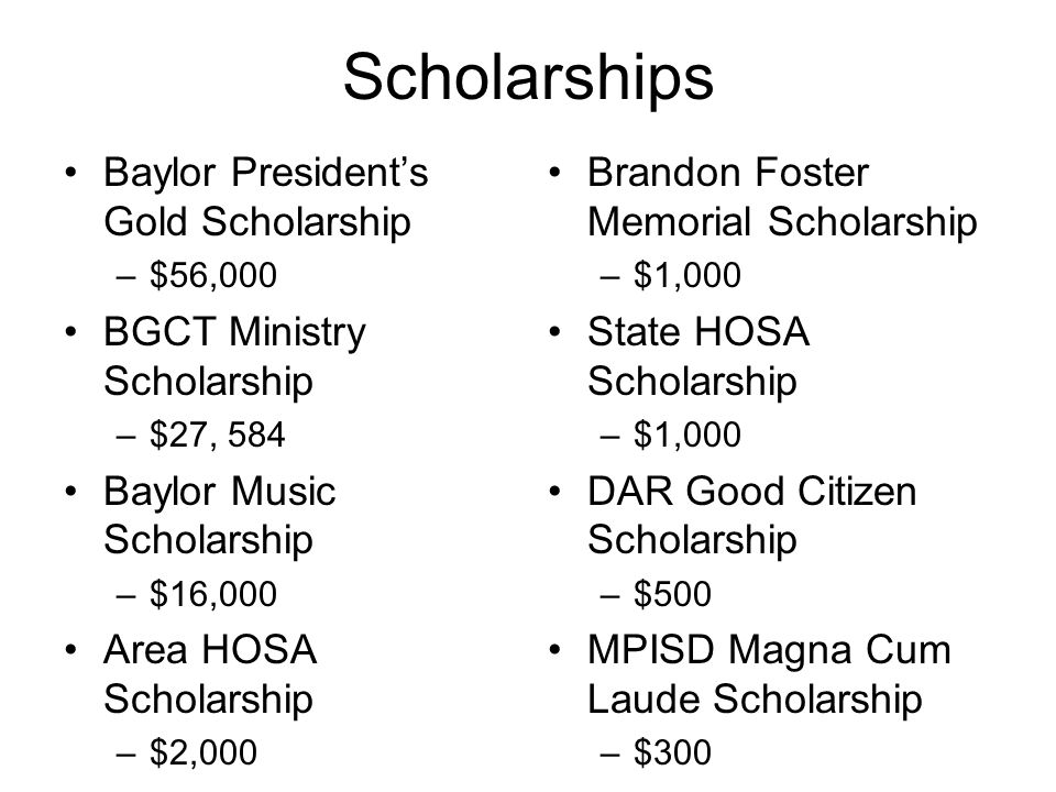 Scholarships Baylor President's Gold Scholarship