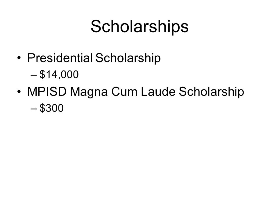 Scholarships Presidential Scholarship