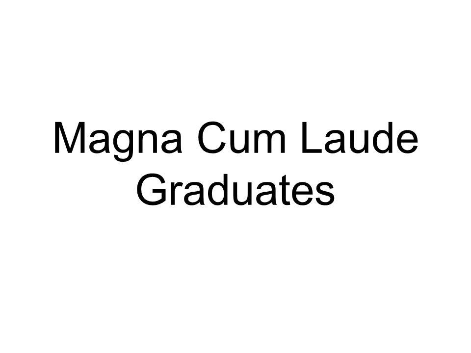 Magna Cum Laude Graduates