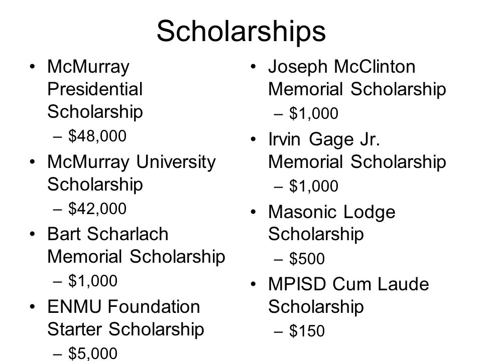 Scholarships McMurray Presidential Scholarship