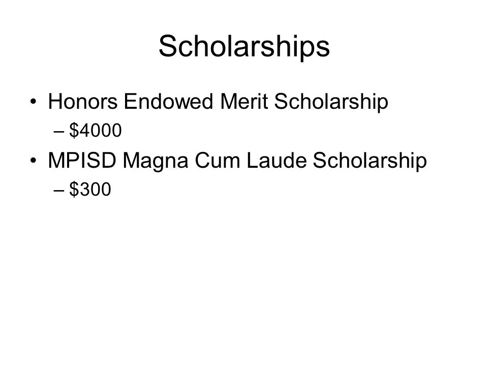 Scholarships Honors Endowed Merit Scholarship