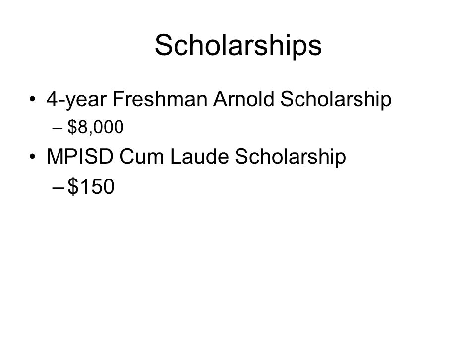 Scholarships 4-year Freshman Arnold Scholarship