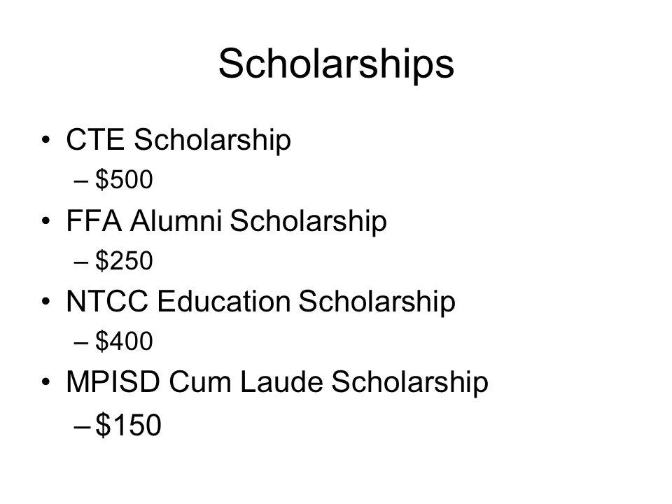 Scholarships CTE Scholarship FFA Alumni Scholarship