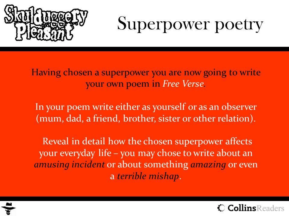 Superpower poetry Having chosen a superpower you are now going to write your own poem in Free Verse.