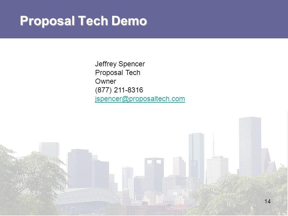 Proposal Tech Demo Jeffrey Spencer Proposal Tech Owner (877) 211-8316