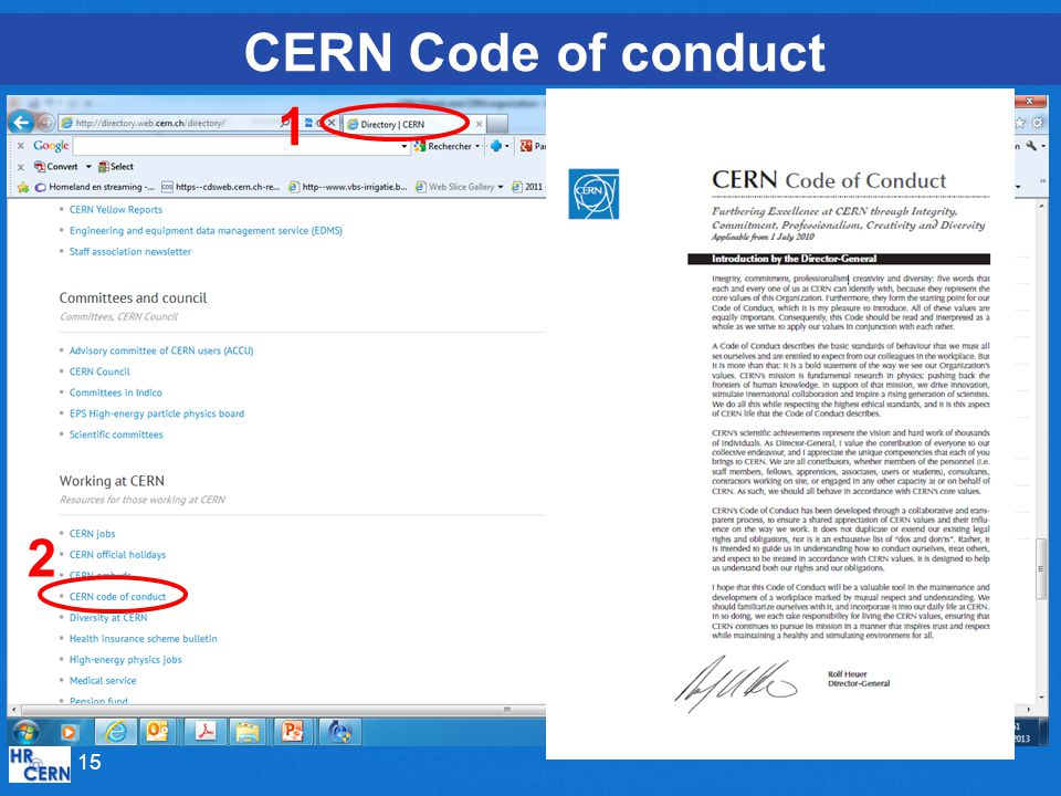 CERN Code of conduct 1 2 And has explicit values which drive EXCELLENCE