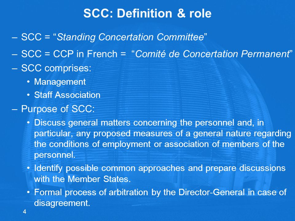 SCC: Definition & role SCC = Standing Concertation Committee