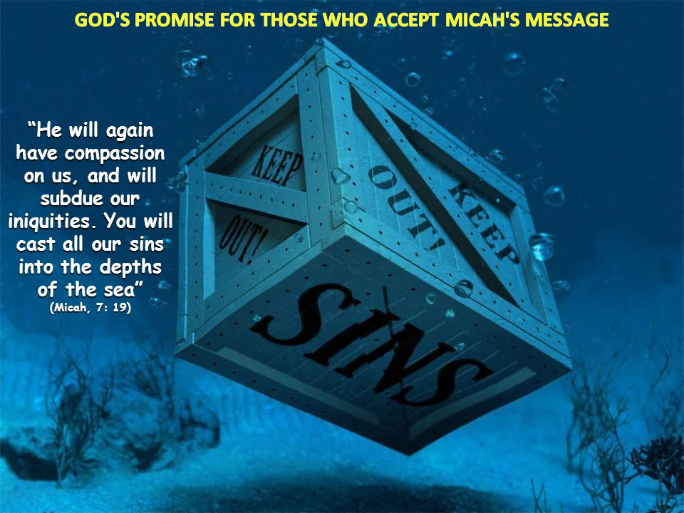 GOD S PROMISE FOR THOSE WHO ACCEPT MICAH S MESSAGE