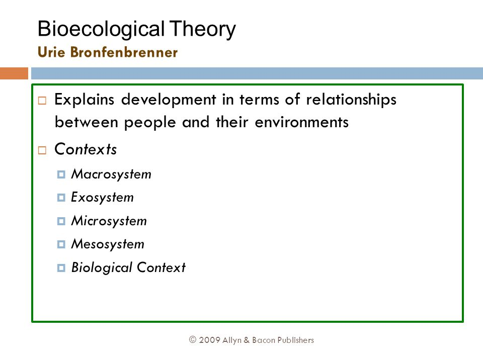 Bioecological Theory Urie Bronfenbrenner