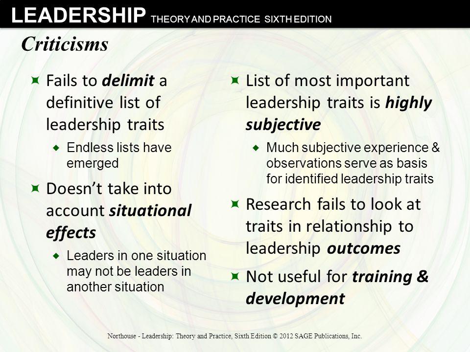 Criticisms Fails to delimit a definitive list of leadership traits