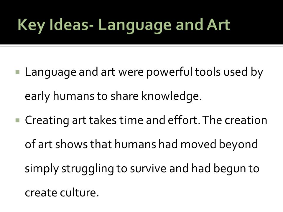 Key Ideas- Language and Art