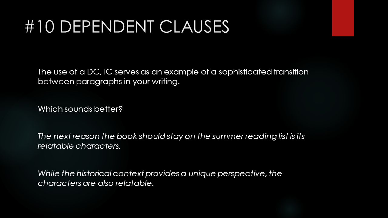 #10 DEPENDENT CLAUSES