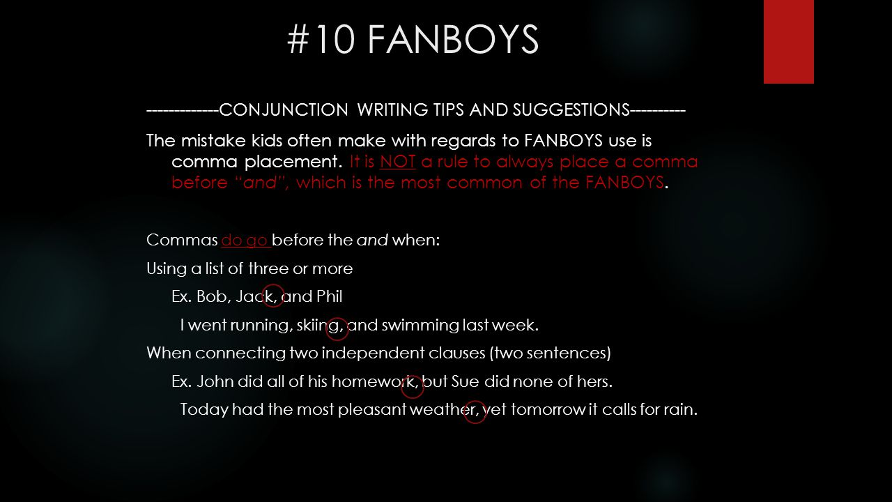 #10 FANBOYS -------------CONJUNCTION WRITING TIPS AND SUGGESTIONS----------